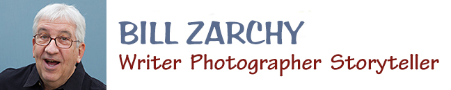 Bill Zarchy / Writer • Photographer • Storyteller |