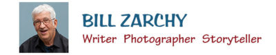 Bill Zarchy / Writer • Photographer • Storyteller